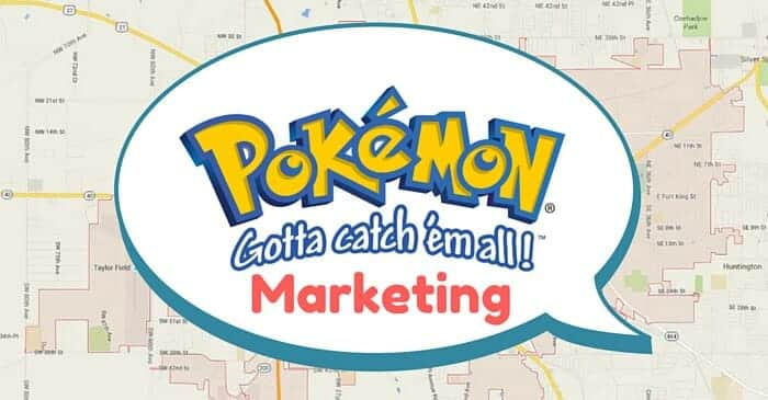 How To Use Pokemon Go For Marketing
