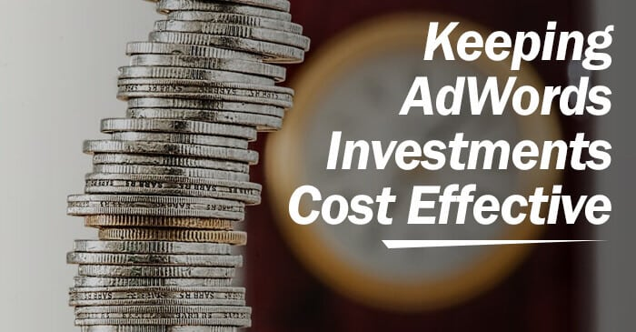 keeping adwords cost effective