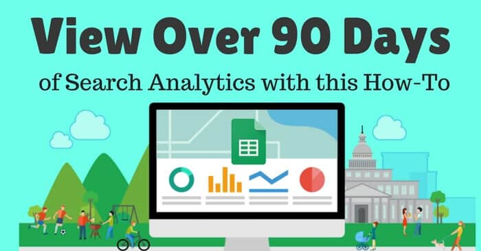 Over 90 Days of Search Analytics Data