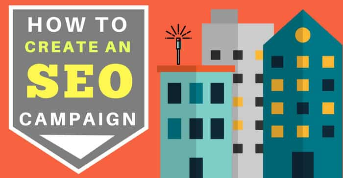 How to create an SEO campaign